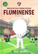 Capa do livro personalizado do Meu Pequeno Torcedor Tricolor do Fluminense