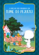 Capa do livro personalizado do o conto dos três Porquinhos