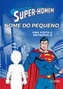 Capa do livro personalizado do Super Homem - Visita a Metrópolis