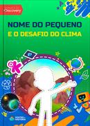 Capa do livro personalizado Discovery Kids - Desafio do Clima