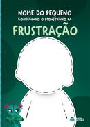 Capa do livro personalizado do Monstrinho da Frustração