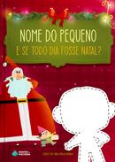 Capa do livro personalizado do E se todo dia fosse Natal