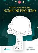 Capa do livro personalizado do Nevou No Natal