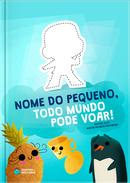 Capa do livro personalizado do Todo Mundo Pode Voar