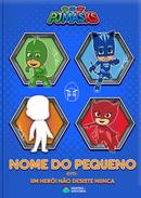 Capa do livro personalizado do PJ Masks - Um Herói Não Desiste Nunca