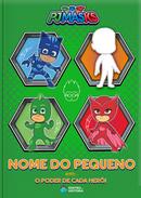 Capa do livro personalizado do PJ Masks - O Poder de Cada Herói