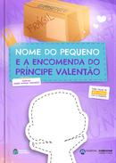 Capa do livro personalizado A Encomenda do Príncipe Valentão
