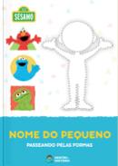 Capa do livro personalizado do Vila Sésamo - Passeando pelas Formas